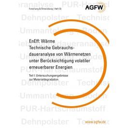 EnEff:Wärme | Technische Gebrauchsdaueranalyse von Wärmenetzen unter Berücksichtigung volatiler erneuerbarer Energien | Teil I: Untersuchungsergebnisse zur Materialdegradation (Heft 55)