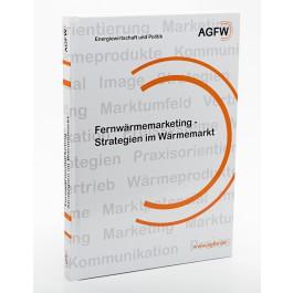 Fernwärmemarketing - Strategien Wärmemarkt