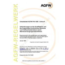 FW 1000 Entwurf - Anforderungen an die Qualifikation und die Organisation technischer Bereiche in Kraftwerken sowie Wärmeversorgungsunternehmen