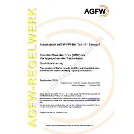 FW 401 Teil 17 Entwurf - Kunststoffmantelrohre (KMR) als Verlegesystem der Fernwärme - Qualitätssicherung