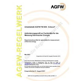 FW 608 Entwurf - Anforderungsprofil an Fachkräfte für die Messung thermischer Energie