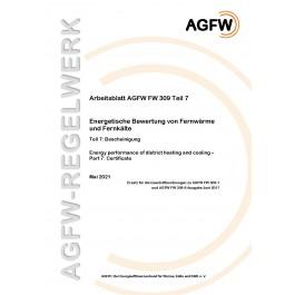 FW 309 Teil 7 - Energetische Bewertung von Fernwärme und Fernkälte - Bescheinigung