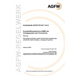 FW 401 Teil 9 - Kunststoffmantelrohre (KMR) als Verlegesystem der Fernwärme - Planung