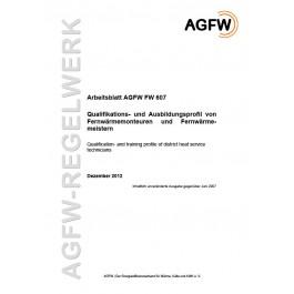 FW 607 - Qualifikations- und Ausbildungsprofil von Fernwärmemonteuren und Fernwärmemeistern