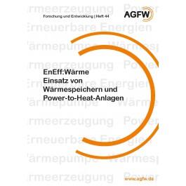 EnEff:Wärme   Einsatz von Wärmespeichern und Power-to-Heat-Anlagen (Heft 44)