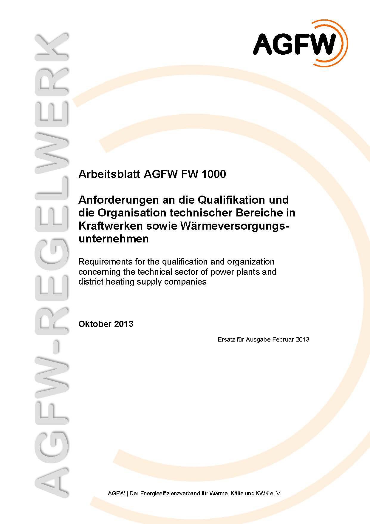 FW 1000 - Anforderungen an die Qualifikation und die Organisation ...