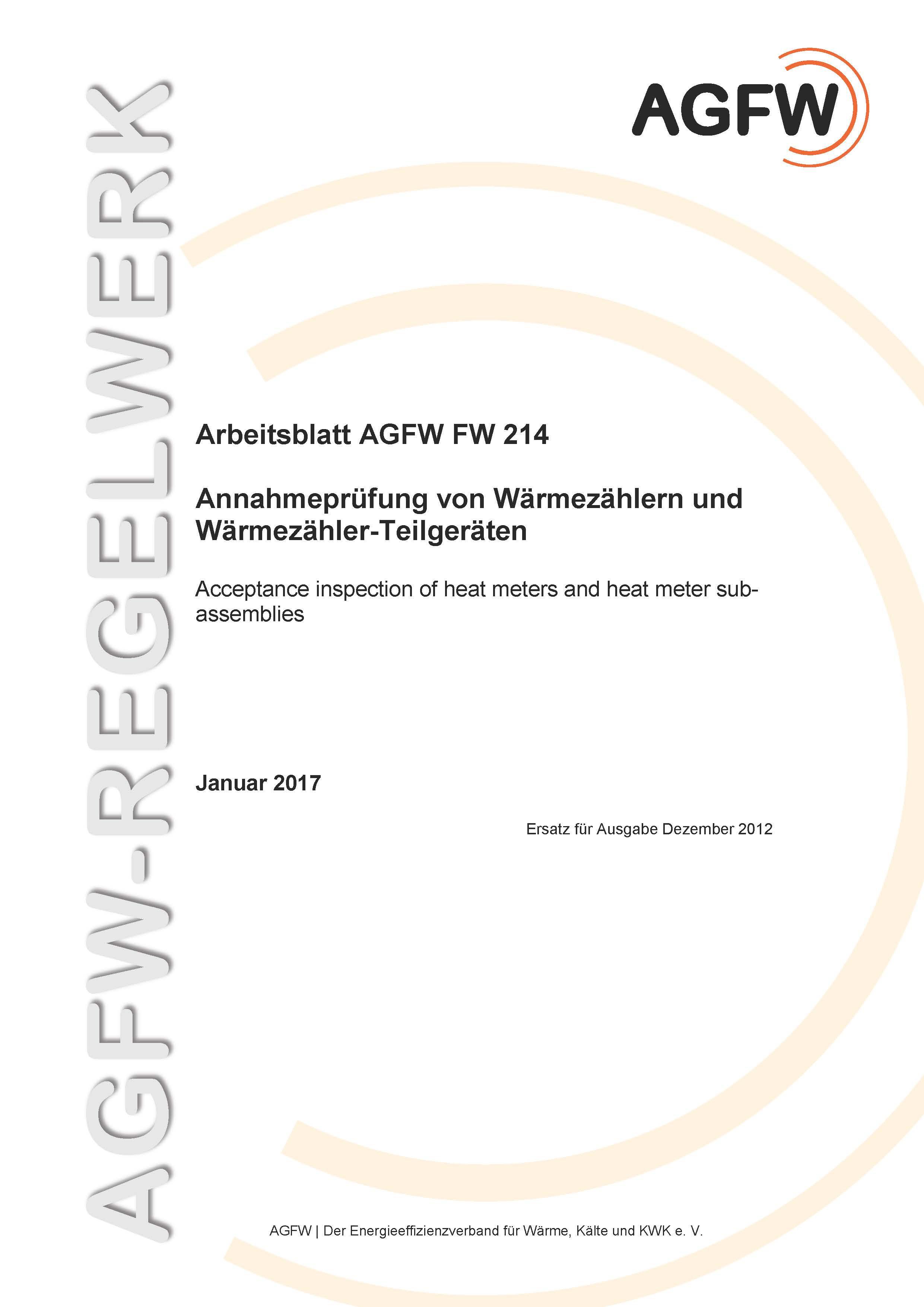 FW 214 - Annahmeprüfung von Wärmezählern und Wärmezähler-Teilgeräten ...