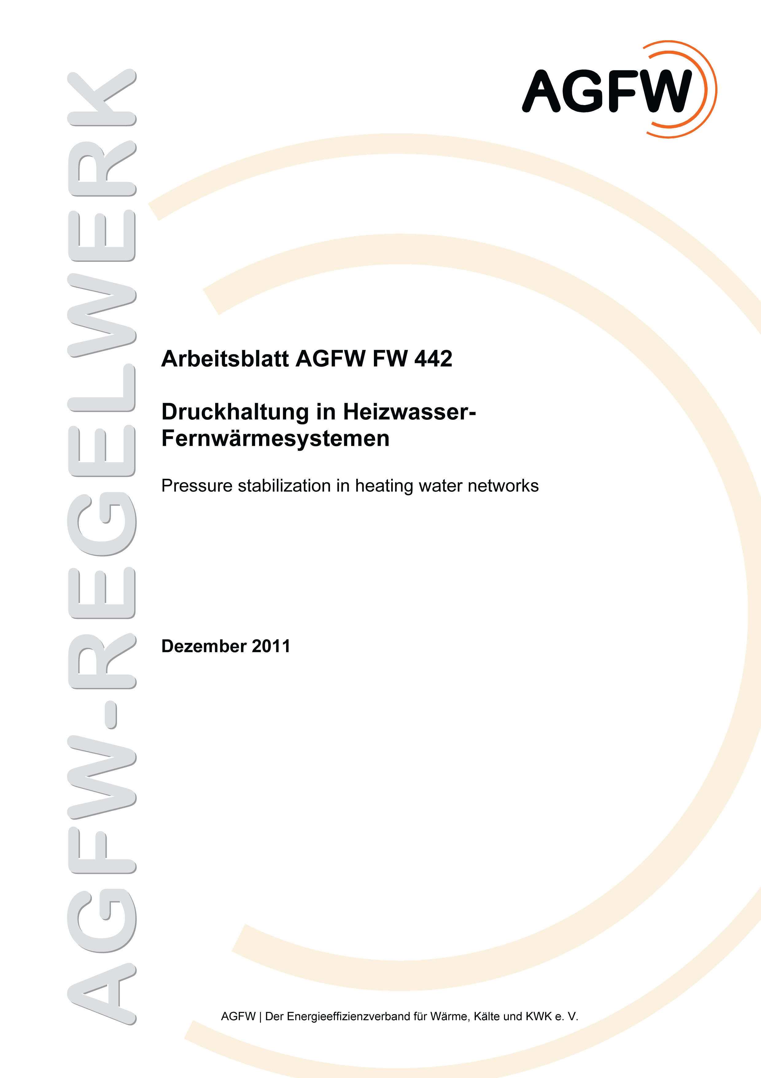 FW 442 - Druckhaltung in Heizwasser-Fernwärmenetzen - Regelwerk