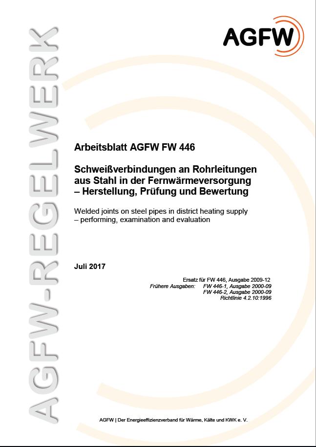 FW 446 - Schweißverbindungen an Rohrleitungen aus Stahl in der ...