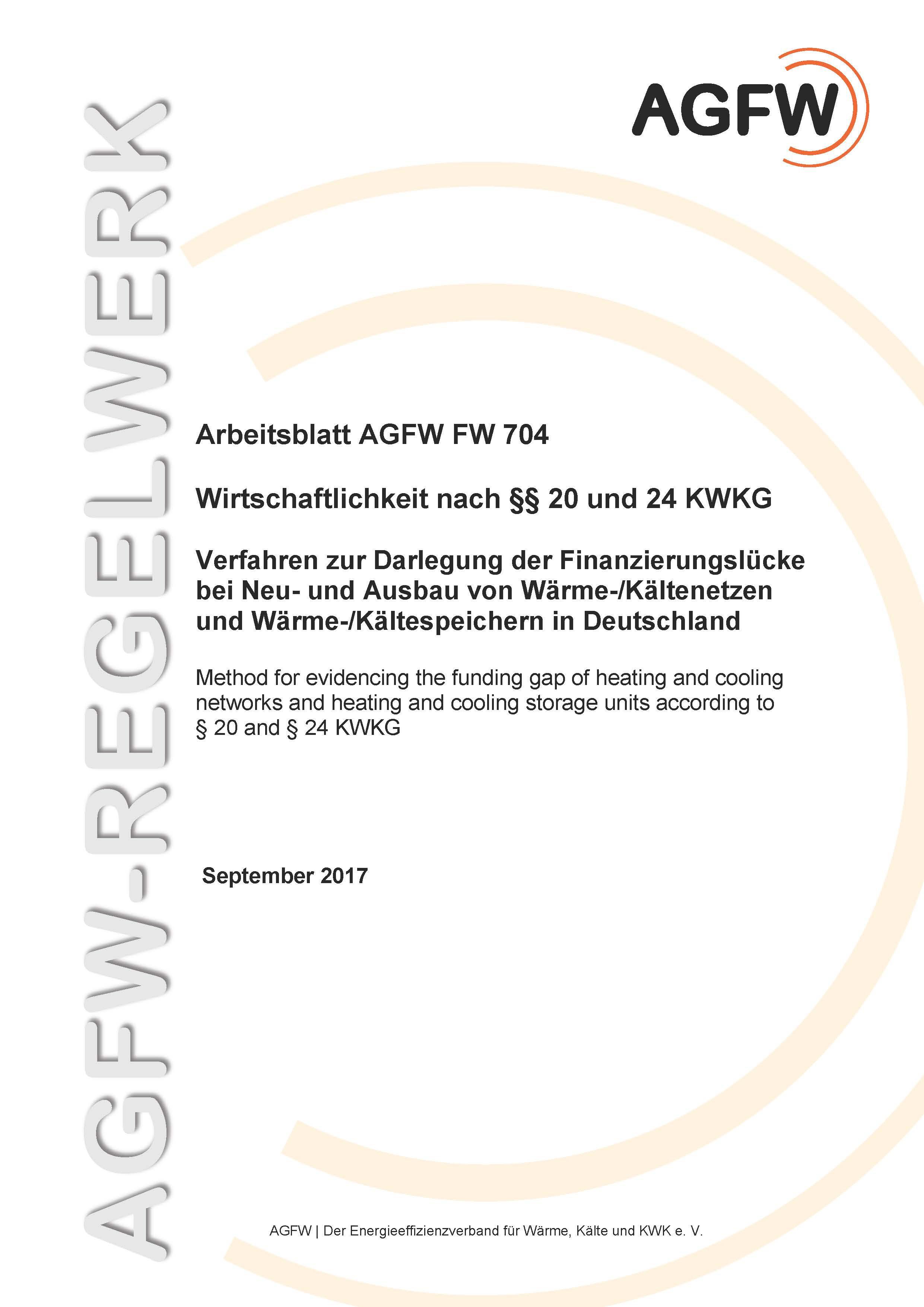 FW 704 - Wirtschaftlichkeit nach §§ 20 und 24 KWKG - Verfahren zur ...