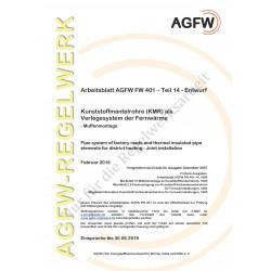 FW 401 Teil 14 Entwurf - Kunststoffmantelrohre (KMR) alsVerlegesystem der Fernwärme - Muffenmontage