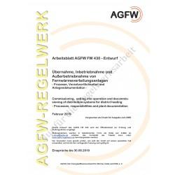 FW 430 Entwurf- Übernahme, Inbetriebnahme und Außerbetriebnahme von Fernwärmeverteilungsanlagen - Prozesse, Verantwortlichkeiten und Anlagendokumentation