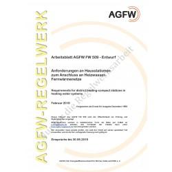 FW 509 Entwurf - Anforderungen an Hausstationen zum Anschluss an Heizwasser-Fernwärmenetze