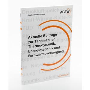 Aktuelle Beiträge zur Technischen Thermodynamik, Energietechnik und Fernwärmeversorgung