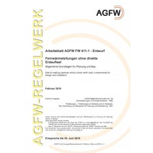 FW 411 Teil 1 Entwurf - Fernwärmeleitungen ohne direkte Erdauflast - Allgemeine Grundlagen für Planung und Bau