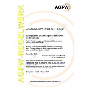 FW 309 Teil 1 Entwurf - Energetische Bewertung von Fernwärme und Fernkälte - Primärenergie- und Emissionsfaktoren nach Stromgutschriftmethode