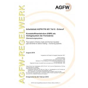 FW 401 Teil 8 Entwurf - Kunststoffmantelrohre (KMR) als Verlegesystem der Fernwärme - Überwachungssysteme
