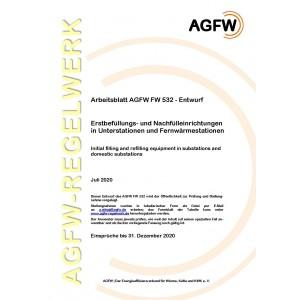 FW 532 Entwurf - Erstbefüllungs- und Nachfülleinrichtungen in Unterstationen und Fernwärmestationen