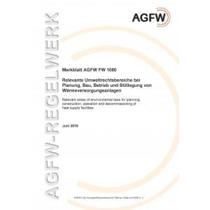 FW 1080 - Relevante Umweltrechtsbereiche bei Planung, Bau, Betrieb und Stilllegung von Wärmeversorgungsanlagen