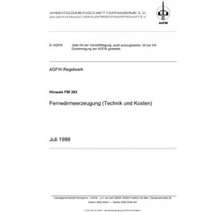 FW 303 - Fernwärmeerzeugung (Technik und Kosten)