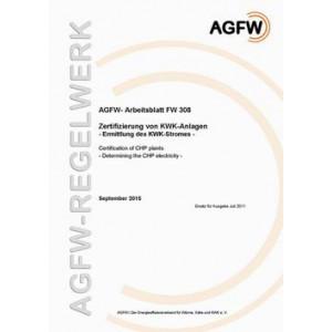 FW 308 - Zertifizierung von KWK-Anlagen - Ermittlung des KWK-Stromes