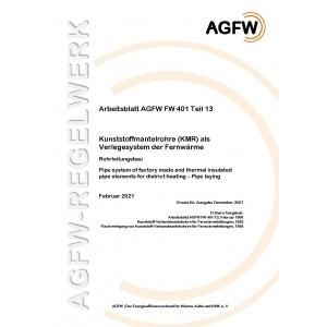 FW 401 Teil 13 - Kunststoffmantelrohre (KMR) als Verlegesystem der Fernwärme  - Rohrleitungsbau