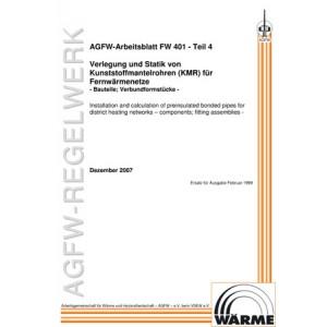 FW 401 Teil 4 - Verlegung und Statik von KMR für Fernwärmenetze - Bauteile; Verbundformstücke