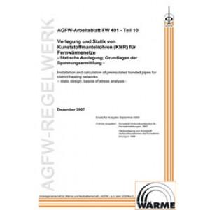 FW 401 Teil 10 - Verlegung und Statik von KMR in Fernwärmenetzen - Statische Auslegung; Grundlagen der Spannungsermittlung