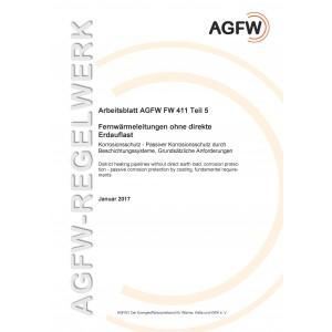 FW 411 Teil 5 - Fernwärmeleitungen ohne direkte Erdauflast - Korrosionsschutz - Passiver Korrosionsschutz durch Beschichtungssysteme, Grundsätzliche Anforderungen