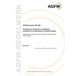 FW 428 - Hinweise zur Auswahl von Absperrarmaturen für Heizwasser-Fernwärmenetze