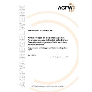 FW 432 - Anforderungen an die Erstellung eines Rohrabzweiges an in Betrieb befindlichen Fernwärmeleitungen aus Stahl nach dem Anbohrverfahren