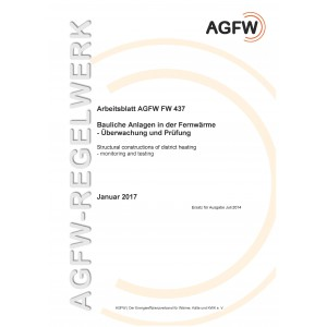 FW 437 - Bauliche Anlagen in der Fernwärme - Überwachung und Prüfung