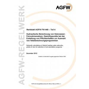 FW 440 Teil  4 - Hydraulische Berechnung von Heizwasser-Fernwärmenetzen - Gesichtspunkte bei der Erstellung von Pflichtenheften zur Auswahl von Netzberechnungsprogrammen