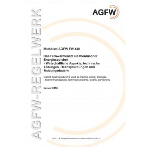 FW 448 - Das Fernwärmenetz als thermischer Energiespeicher - Wirtschaftliche Aspekte, technische Lösungen, Beanspruchungen und Nutzungsdauern
