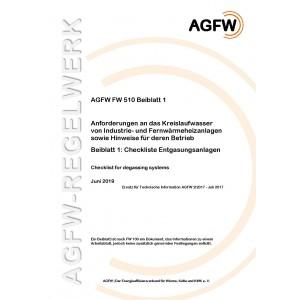 FW 510 Beiblatt 1 - Anforderungen an das Kreislaufwasser von Industrie- und Fernwärmeheizanlagen sowie Hinweise für deren Betrieb; Beiblatt 1: Checkliste Entgasungsanlagen