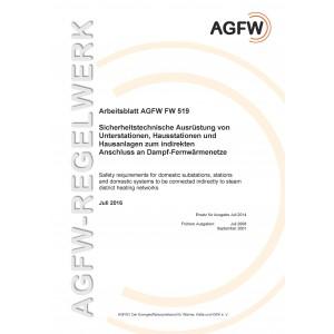 FW 519 - Sicherheitstechnische Ausrüstung von Unterstationen, Hausstationen und Hausanlagen zum indirekten Anschluss an Dampf-Fernwärmenetze