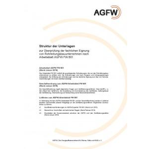 FW 601 - Unternehmen zur Errichtung, Instandsetzung und Einbindung von Rohrleitungen für Fernwärmesysteme - Anforderungen und Prüfungen