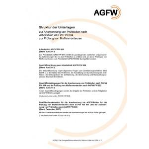 FW 604 - Muffenmontage an Kunststoffmantelrohren (KMR); Anerkennung von Prüfstellen zur Prüfung von Muffenmonteuren nach FW 603