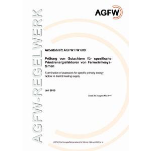 FW 609 - Prüfung von Gutachtern für spezifische Primärenergiefaktoren von Fernwärmesystemen