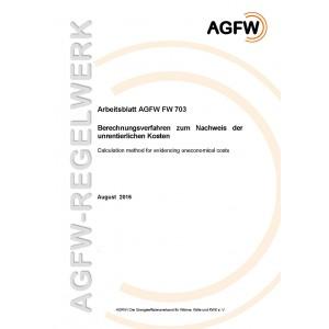FW 703 - Berechnungsverfahren zum Nachweis der unrentierlichen Kosten