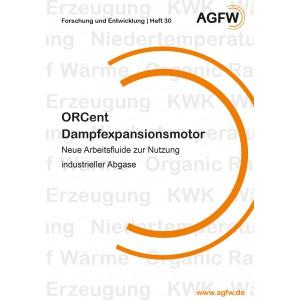 ORCent Dampfexpansionsmotor | Neue Arbeitsfluide zur Nutzung industrieller Abgase (Heft 30)