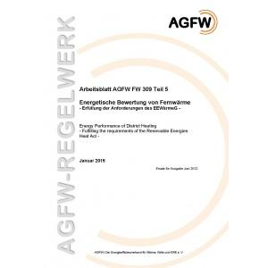 FW 309 Teil 5 - Energetische Bewertung von Fernwärme - Erfüllung der Anforderungen des EEWärmeG