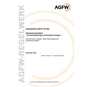 FW 402 - Netzdokumentation - Fernwärmeleitungen und bauliche Anlagen