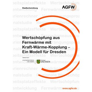 Wertschöpfung aus Fernwärme mit Kraft-Wärme-Kopplung - Ein Modell für Dresden