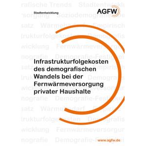 Infrastrukturfolgekosten des demografischen Wandels bei der Fernwärmeversorgung privater Haushalte