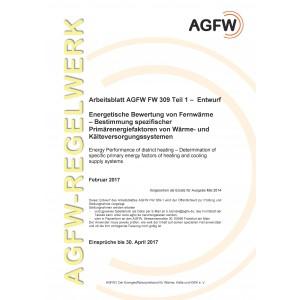 FW 309 Teil 1 Entwurf - Energetische Bewertung von Fernwärme - Bestimmung spezifischer Primärenergiefaktoren von Wärme- und Kälteversorgungssystemen