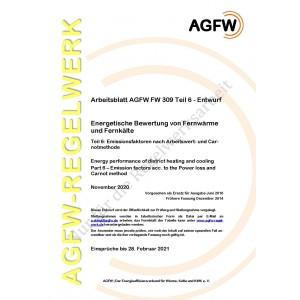 FW 309 Teil 6 Entwurf - Energetische Bewertung von Fernwärme und Fernkälte - Emissionsfaktoren nach Arbeits- und Carnotmethode