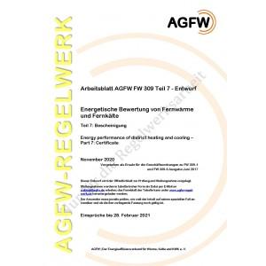 FW 309 Teil 7 Entwurf - Energetische Bewertung von Fernwärme und Fernkälte - Bescheinigung