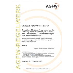 FW 432 Entwurf - Betriebliche Mindestanforderungen an die Erstellung eines Rohrabzweiges an in Betrieb befindlichen Fernwärmeleitungen nach dem Anbohrverfahren