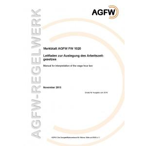 FW 1020 - Leitfaden zur Auslegung des Arbeitszeitgesetzes